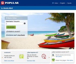 """Popular has more than 450,000 active clients on its online banking platform –  Mi Banco Online"""" (""""My Bank Online"""") and has more than 500,000 followers on social media"""